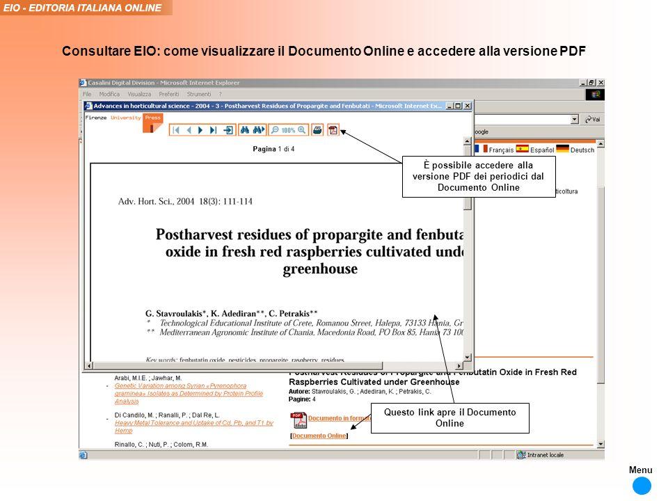 È possibile accedere alla versione PDF dei periodici dal Documento Online Consultare EIO: come visualizzare il Documento Online e accedere alla versione PDF Questo link apre il Documento Online Menu