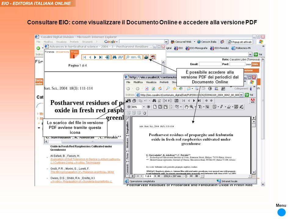 È possibile accedere alla versione PDF dei periodici dal Documento Online Lo scarico del file in versione PDF avviene tramite questa icona Consultare EIO: come visualizzare il Documento Online e accedere alla versione PDF Menu