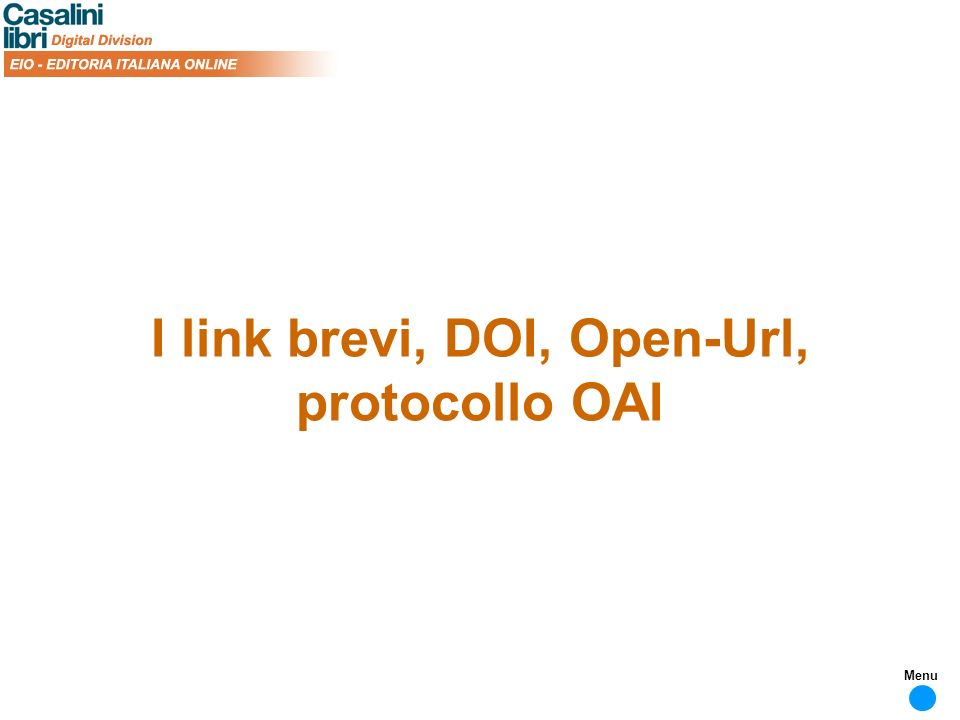 I link brevi, DOI, Open-Url, protocollo OAI Menu
