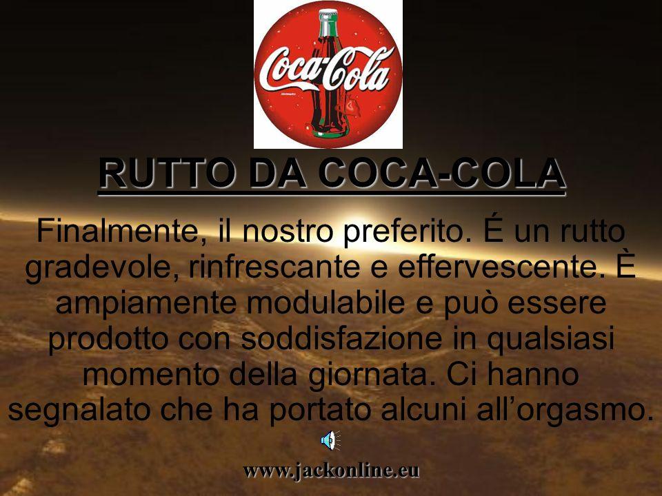 www.jackonline.eu RUTTO FAST FOOD RUTTO FAST FOOD Non è pericoloso come il precedente. Ma si ripropone per giorni. Nasce con le reazioni chimiche che