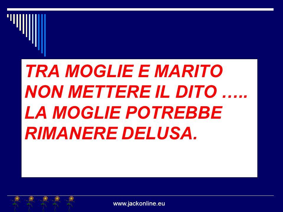 www.jackonline.eu IL BUON GIORNO SI VEDE DAL MATTINO, E LA GIORNATA DI MERDA CHE TI COGLIE ALLA SPROVVISTA.