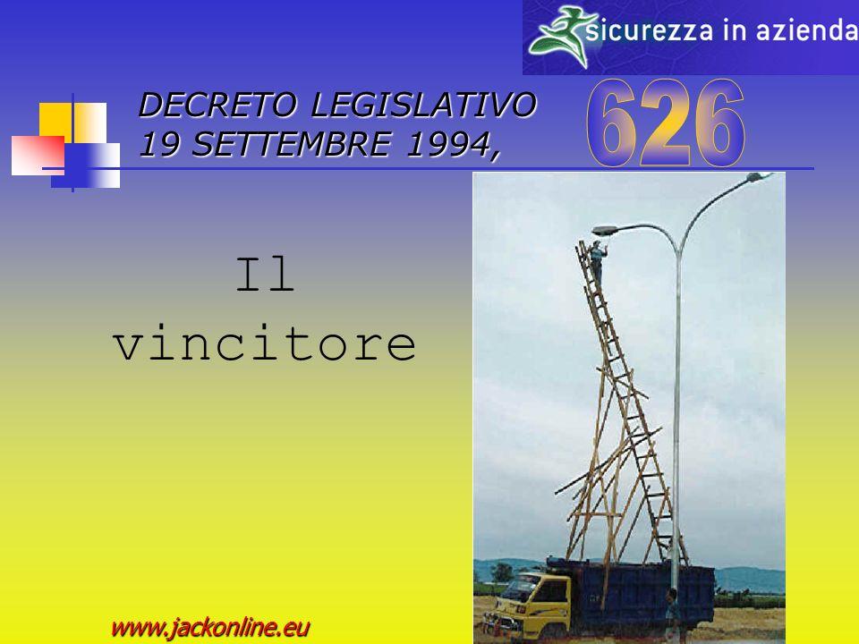 DECRETO LEGISLATIVO 19 SETTEMBRE 1994, www.jackonline.eu Il vincitore