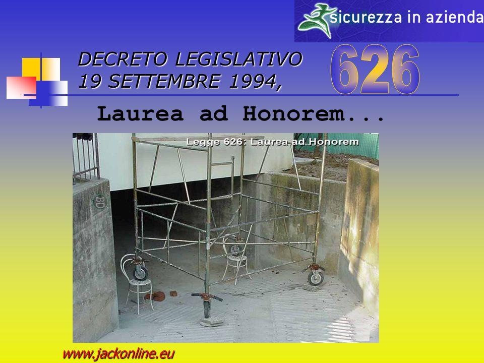 DECRETO LEGISLATIVO 19 SETTEMBRE 1994, www.jackonline.eu Laurea ad Honorem...