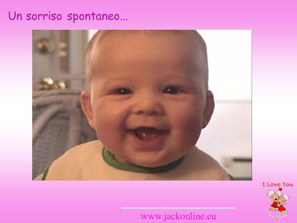 www.jackonline.eu Un sorriso spontaneo...