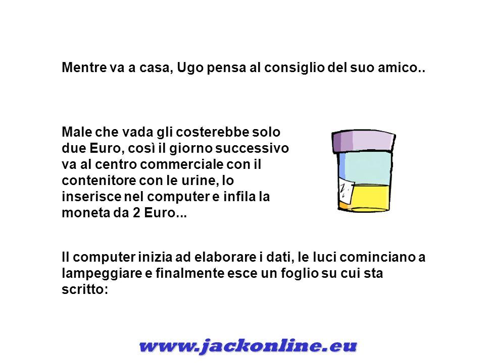 www.jackonline.eu Mentre va a casa, Ugo pensa al consiglio del suo amico..