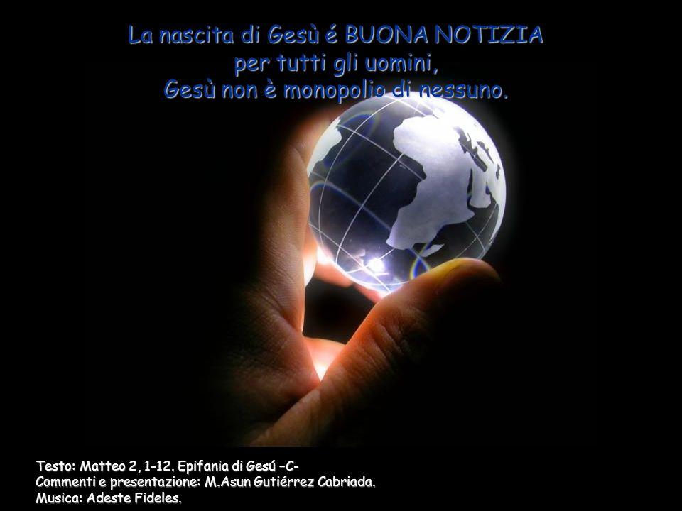 Testo: Matteo 2, 1-12.Epifania di Gesú –C- Commenti e presentazione: M.Asun Gutiérrez Cabriada.