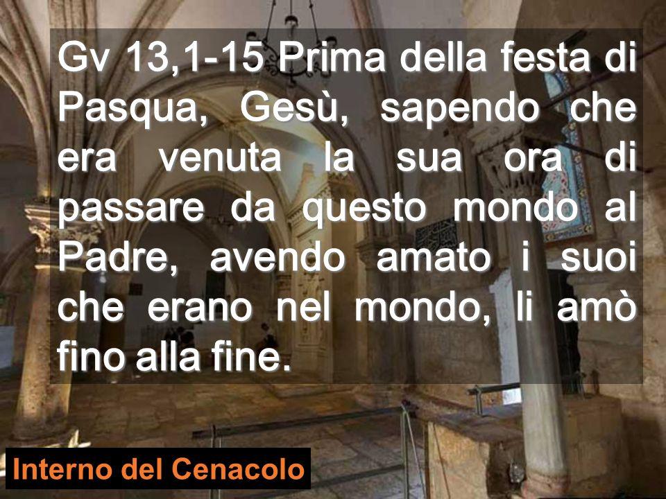 Gv 13,1-15 Prima della festa di Pasqua, Gesù, sapendo che era venuta la sua ora di passare da questo mondo al Padre, avendo amato i suoi che erano nel mondo, li amò fino alla fine.