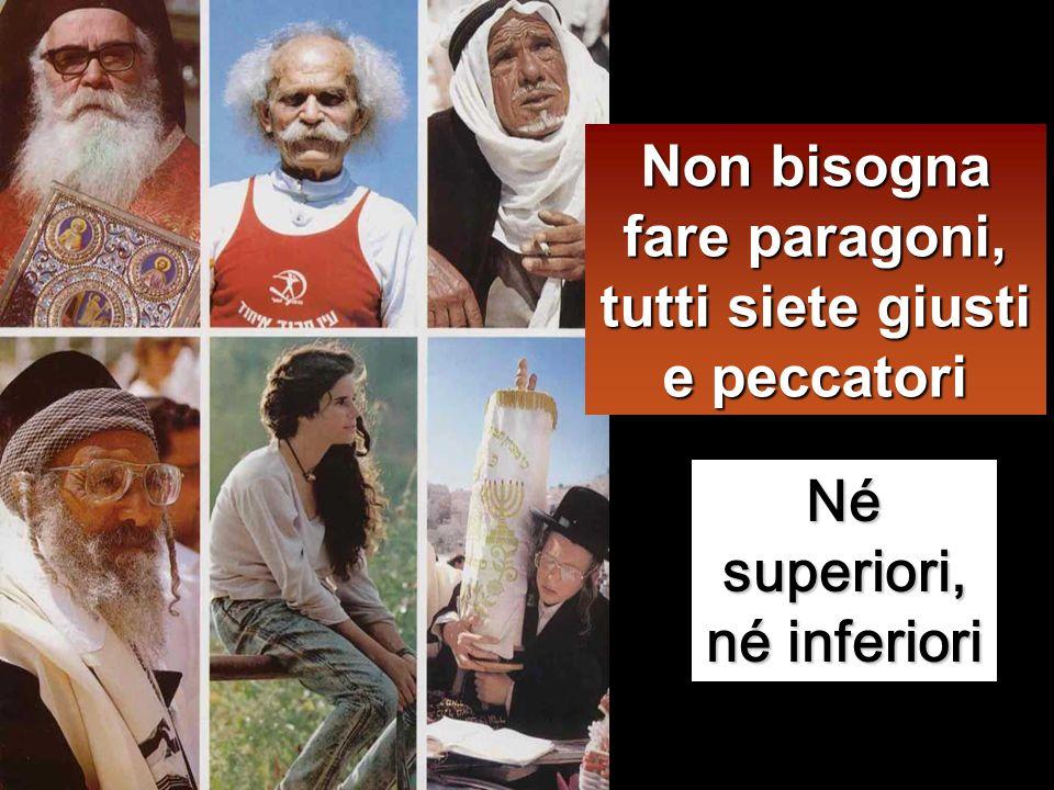 Il fariseo, stando in piedi, pregava così tra sé: O Dio, ti ringrazio perché non sono come gli altri uomini, ladri, ingiusti, adùlteri, e neppure come