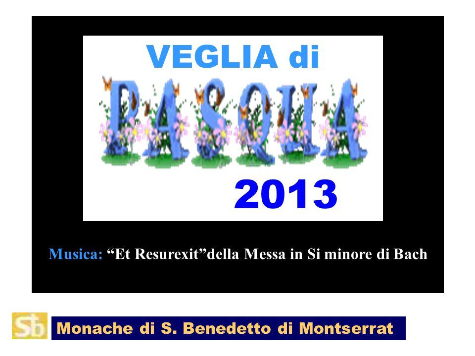 VEGLIA di 2013 Monache di S.
