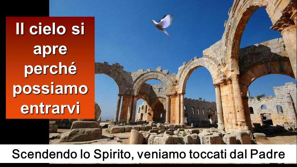 Appena battezzato, Gesù uscì dallacqua: ed ecco, si aprirono per lui i cieli ed egli vide lo Spirito di Dio discendere come una colomba e venire sopra