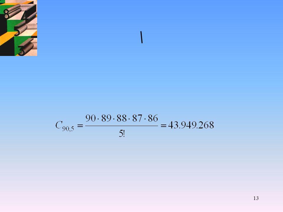 12 CALCOLO COMBINATORIO Numero combinazioni=Disposizioni:Permutazioni