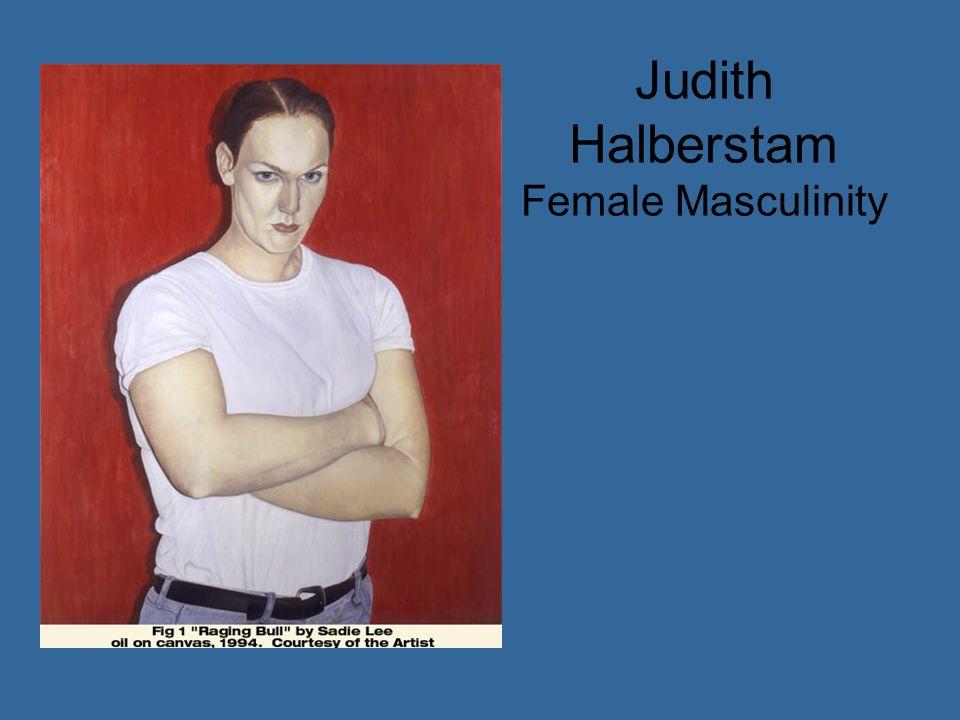 Judith Halberstam Female Masculinity