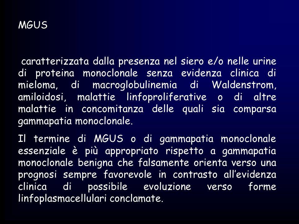 Criteri minori plasmocitosi midollare tra 10 e 30% presenza di componente M nel siero e/o nelle urine, ma con livelli inferiori a quelli sopramenzionati lesioni osteolitiche riduzione (retroinibizione) dei tassi sierici delle Ig nromali IgM < 50 mg% ml IgA < 100 mg% ml IgG < 600 mg% ml