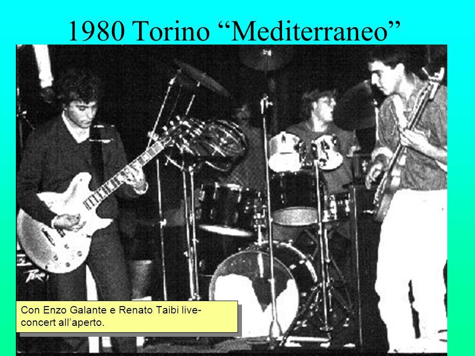 1980 Torino Mediterraneo Con Enzo Galante e Renato Taibi live- concert allaperto.