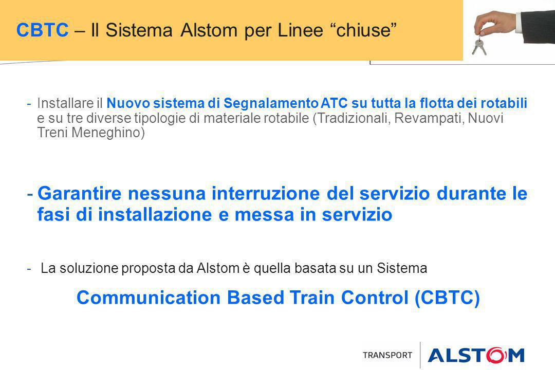 -Installare il Nuovo sistema di Segnalamento ATC su tutta la flotta dei rotabili e su tre diverse tipologie di materiale rotabile (Tradizionali, Revam