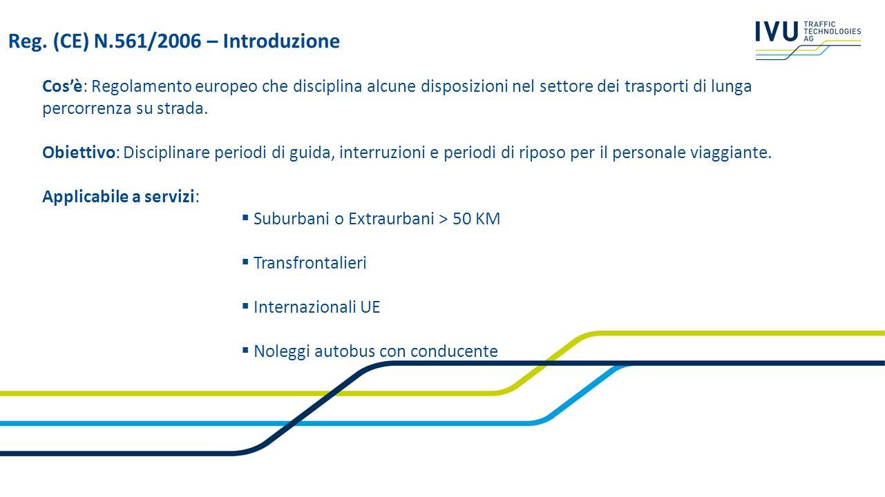 Cosè: Regolamento europeo che disciplina alcune disposizioni nel settore dei trasporti di lunga percorrenza su strada. Obiettivo: Disciplinare periodi
