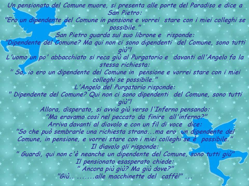 Un giocatore dell' Inter ed uno della Juve muoiono lo stesso giorno e, una volta in paradiso, vengono accolti da San Pietro: Mi dispiace ragazzi, siet