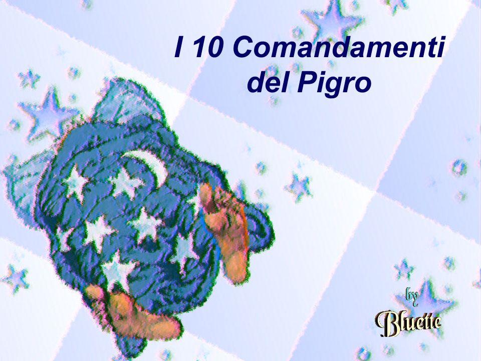 I 10 Comandamenti del Pigro