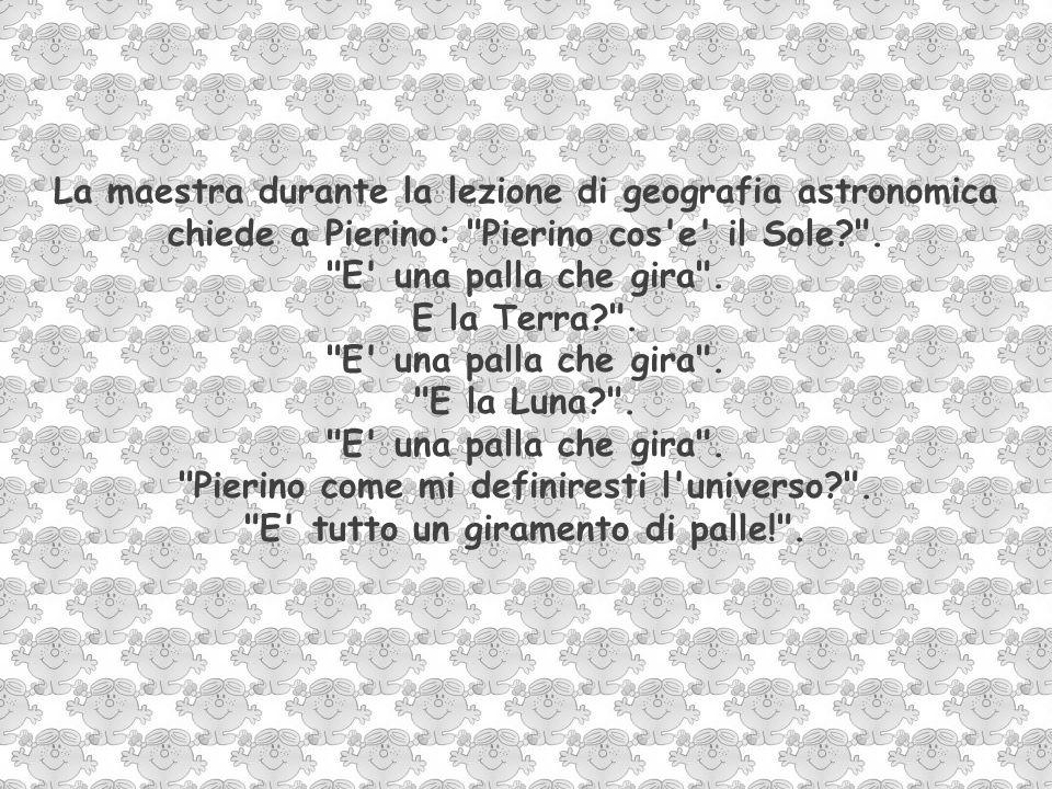 La maestra di Pierino sta insegnando l alfabeto e domanda: Giannino, dimmi una parola che comincia per C .