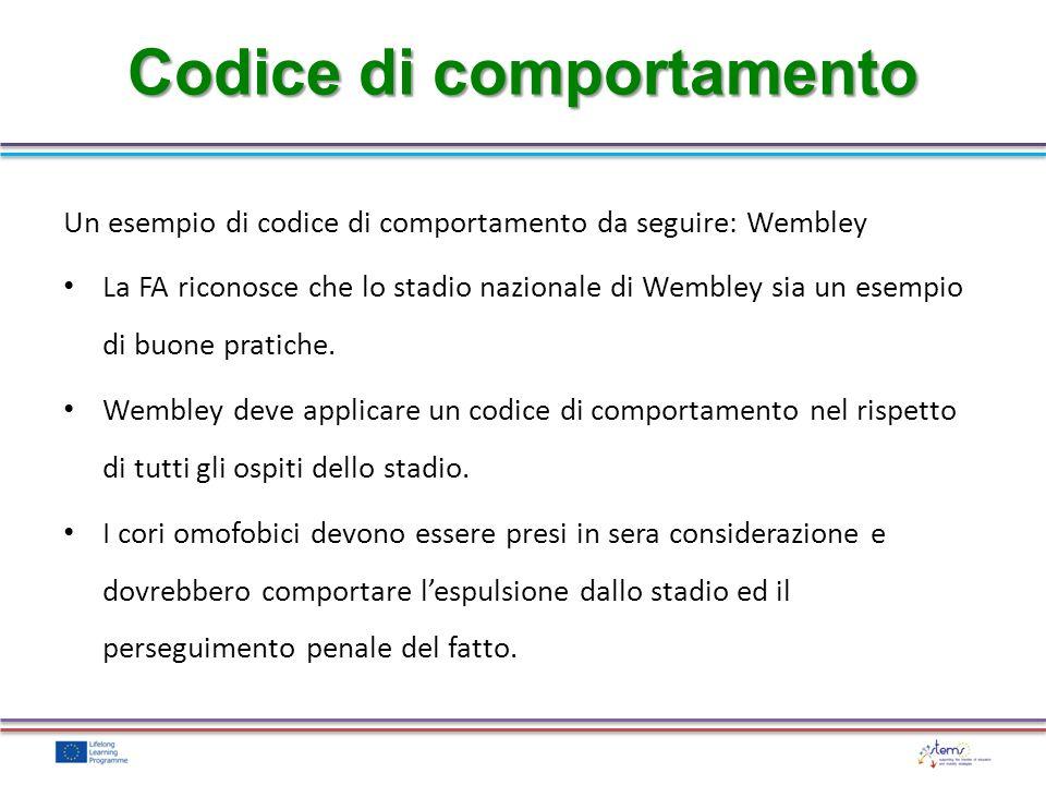 Un esempio di codice di comportamento da seguire: Wembley La FA riconosce che lo stadio nazionale di Wembley sia un esempio di buone pratiche. Wembley