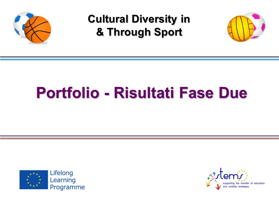 Portfolio - Risultati Fase Due Cultural Diversity in & Through Sport