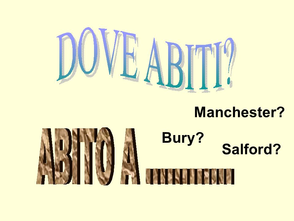 Manchester? Salford? Bury?