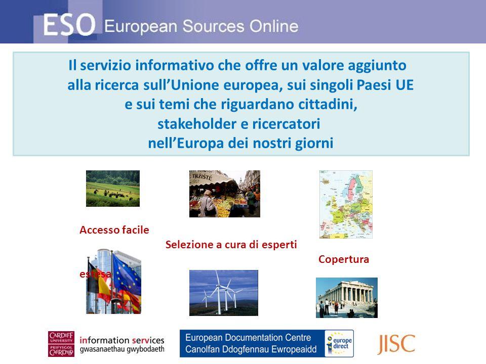 Il servizio informativo che offre un valore aggiunto alla ricerca sullUnione europea, sui singoli Paesi UE e sui temi che riguardano cittadini, stakeh