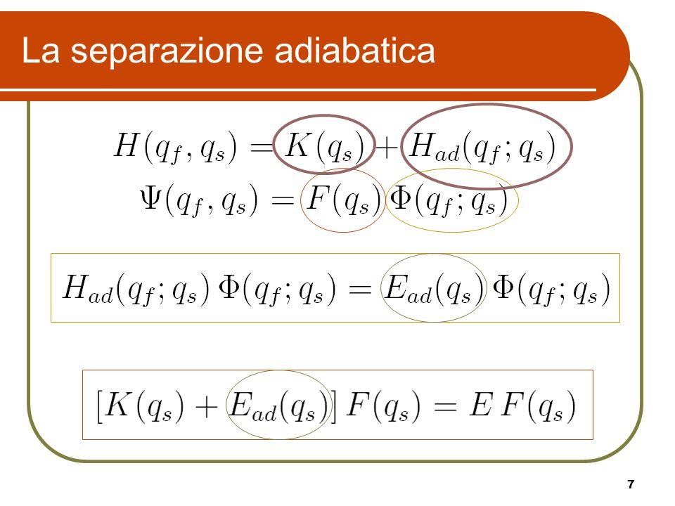 7 La separazione adiabatica