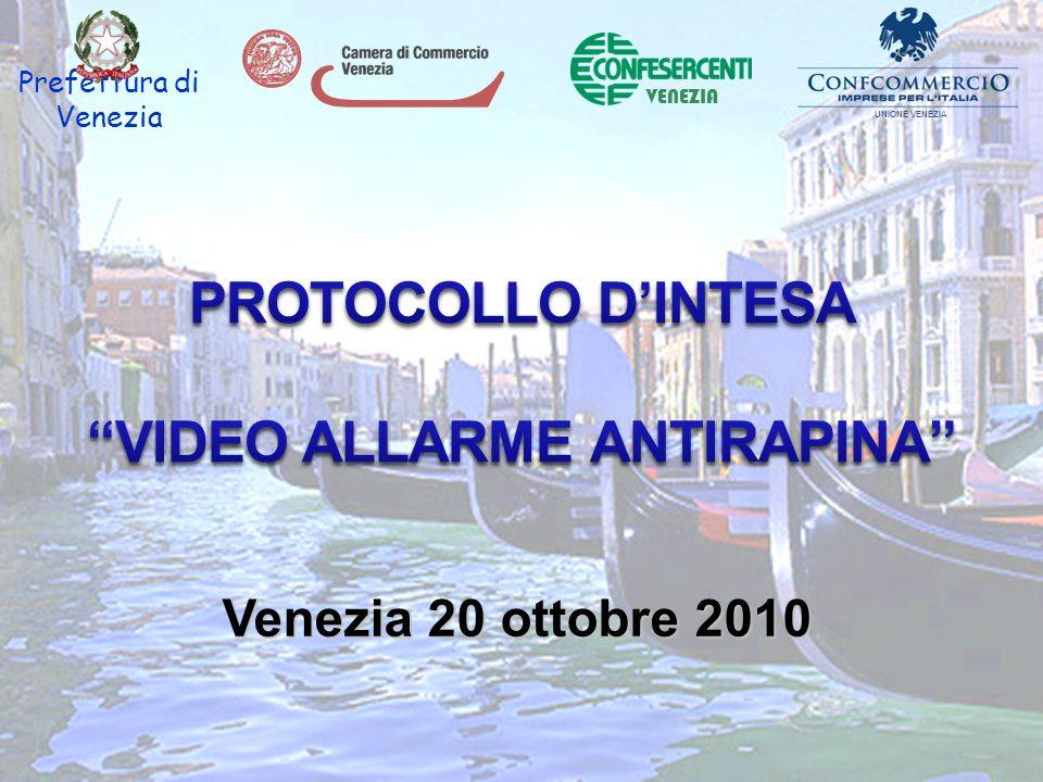 Prefettura di Venezia Venezia 20 ottobre 2010 VENEZIA UNIONE VENEZIA