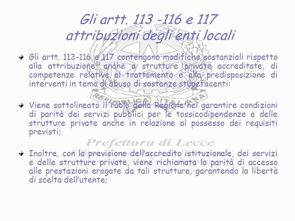 Gli artt. 113 -116 e 117 attribuzioni degli enti locali Gli artt.