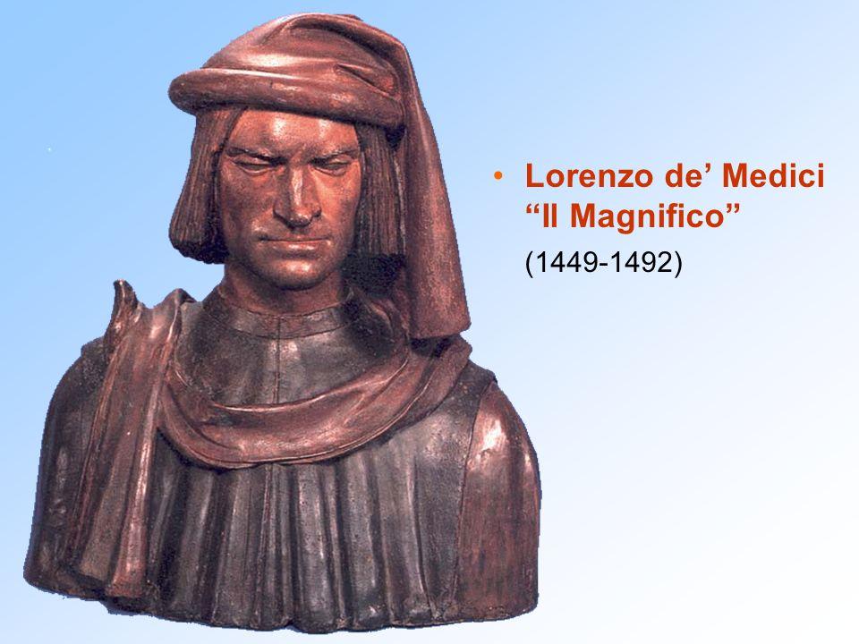 Lorenzo de Medici Il Magnifico (1449-1492)