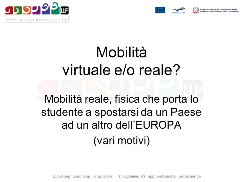 Mobilità virtuale e/o reale.