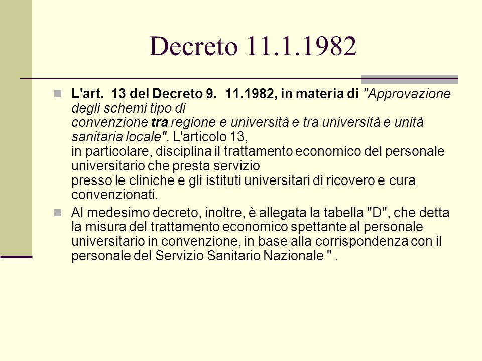 Decreto 11.1.1982 L'art. 13 del Decreto 9. 11.1982, in materia di
