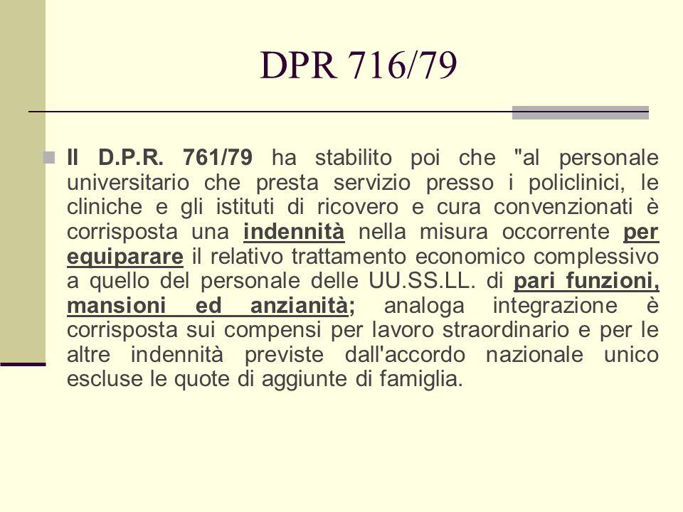 DPR 716/79 Il D.P.R. 761/79 ha stabilito poi che