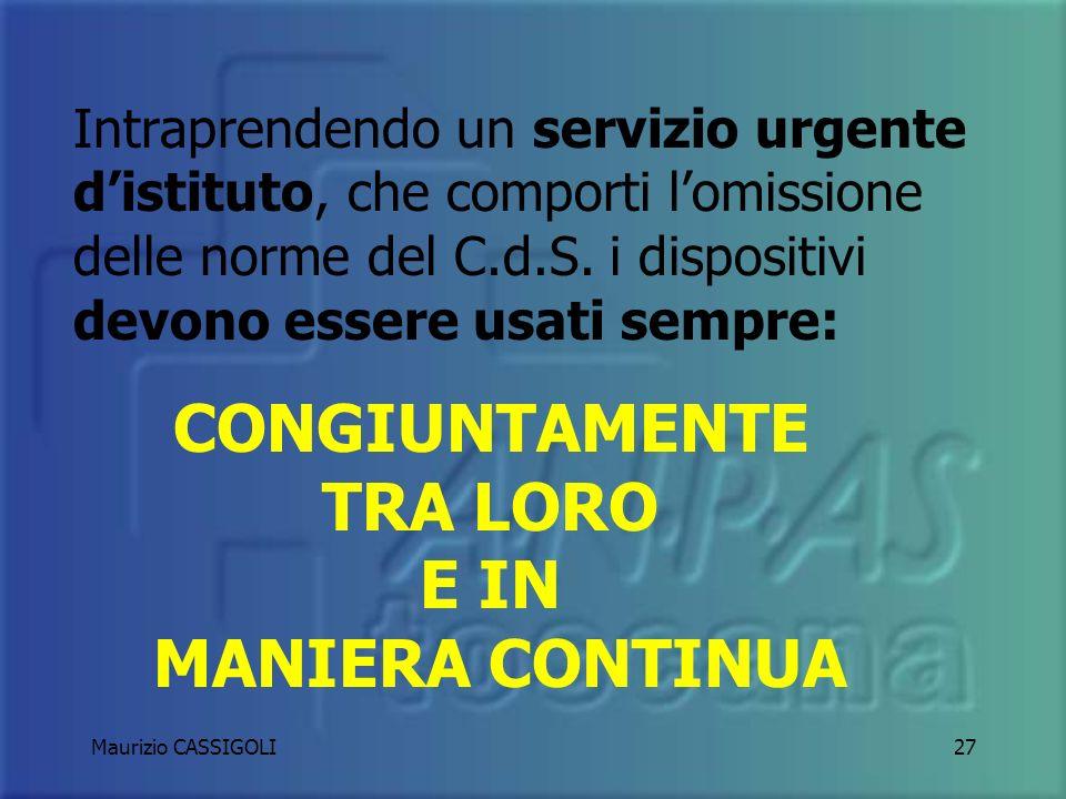 Maurizio CASSIGOLI26 USA SOLO ED ESCLUSIVAMENTE DISPOSITIVI OMOLOGATI