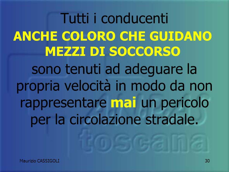 Maurizio CASSIGOLI29 VELOCITA IN EMERGENZA