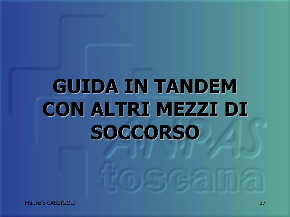 Maurizio CASSIGOLI36 In vista di un incrocio la scorta anticiperà il mezzo di soccorso favorendolo nel transito SEMPRE MASSIMA ATTENZIONE E RISPETTO D