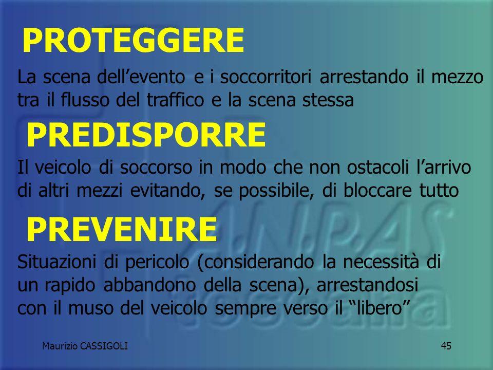 Maurizio CASSIGOLI44 REGOLA DELLE 3P PREVENIRE PROTEGGERE PREDISPORRE