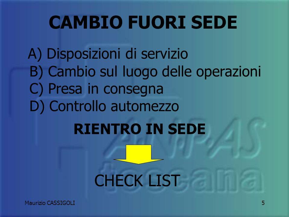 4 1) PRESA IN CONSEGNA 2) CONTROLLO AUTOMEZZO 3) DISPOSIZIONI DI SERVIZIO 4) CHECK LIST CAMBIO IN SEDE