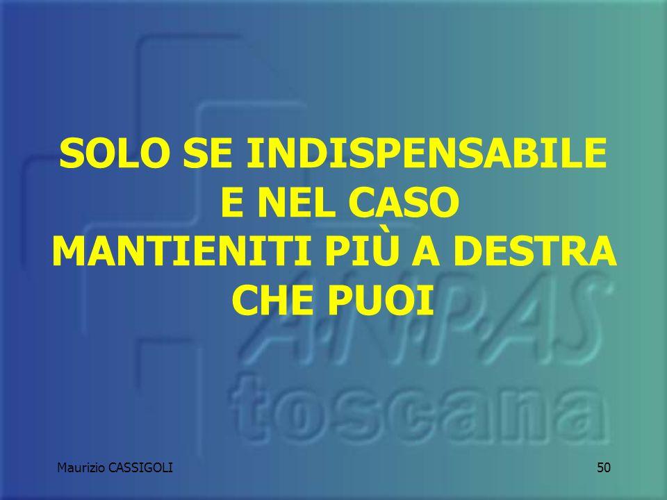 Maurizio CASSIGOLI49 TRANSITO CONTROSENSO/CONTROMANO IN EMERGENZA