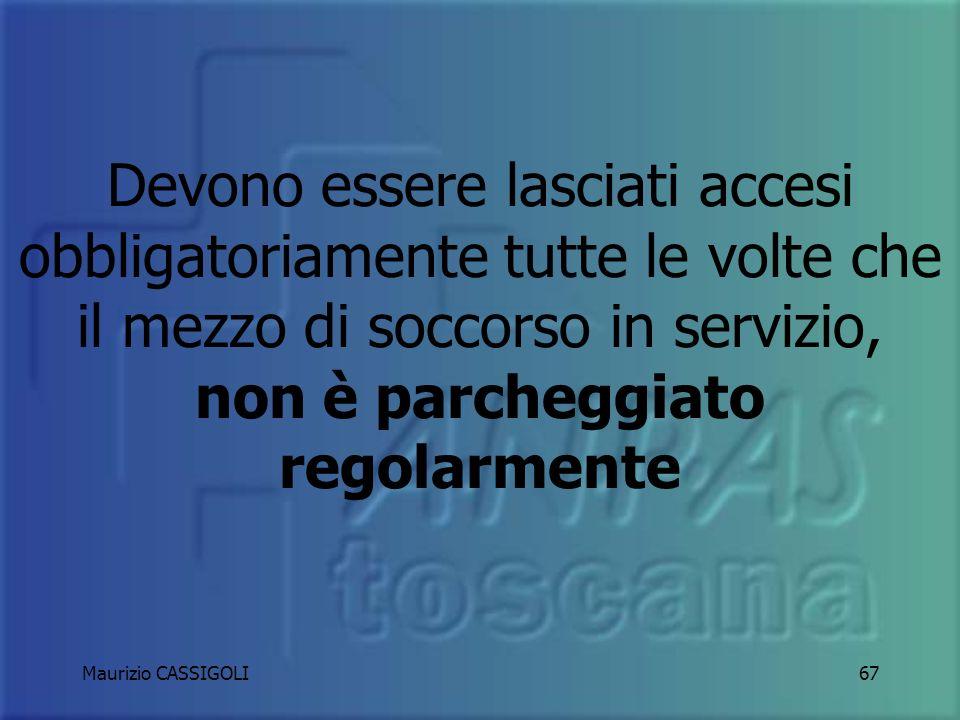 Maurizio CASSIGOLI66 GIREVOLI O LAMPEGGIANTI IN STAZIONAMENTO