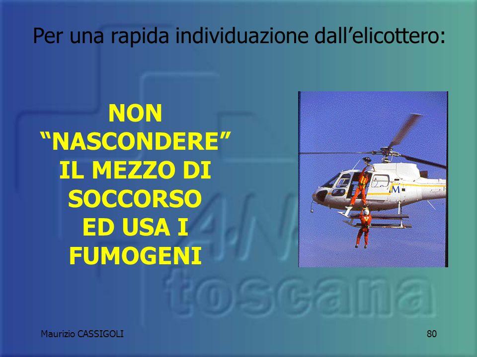 Maurizio CASSIGOLI79 NORME DI SICUREZZA IN CASO DI ATTERRAGGIO DI ELIAMBULANZA