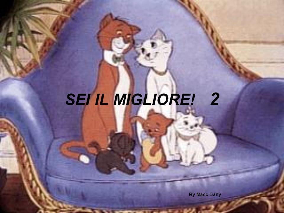SEI IL MIGLIORE! 2 By Macc Dany