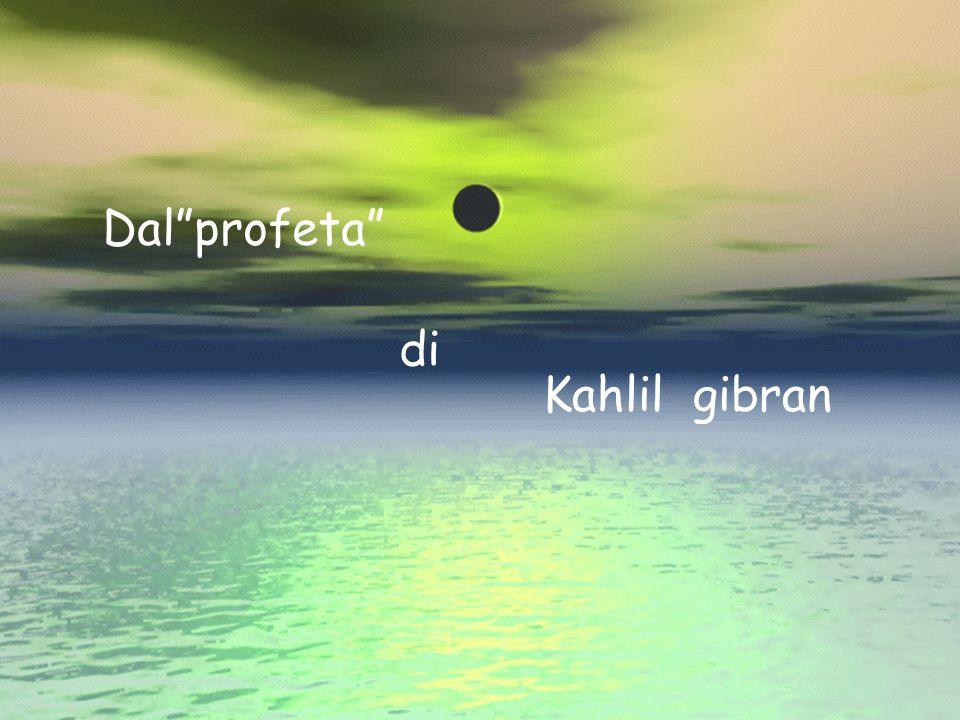 Dalprofeta di Kahlil gibran