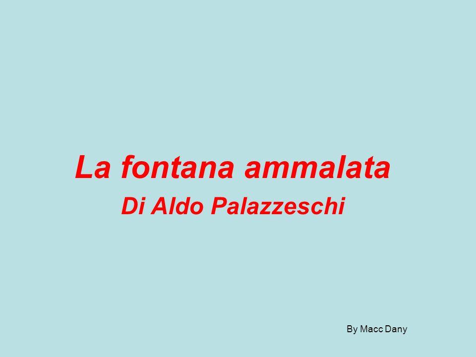 La fontana ammalata Di Aldo Palazzeschi By Macc Dany