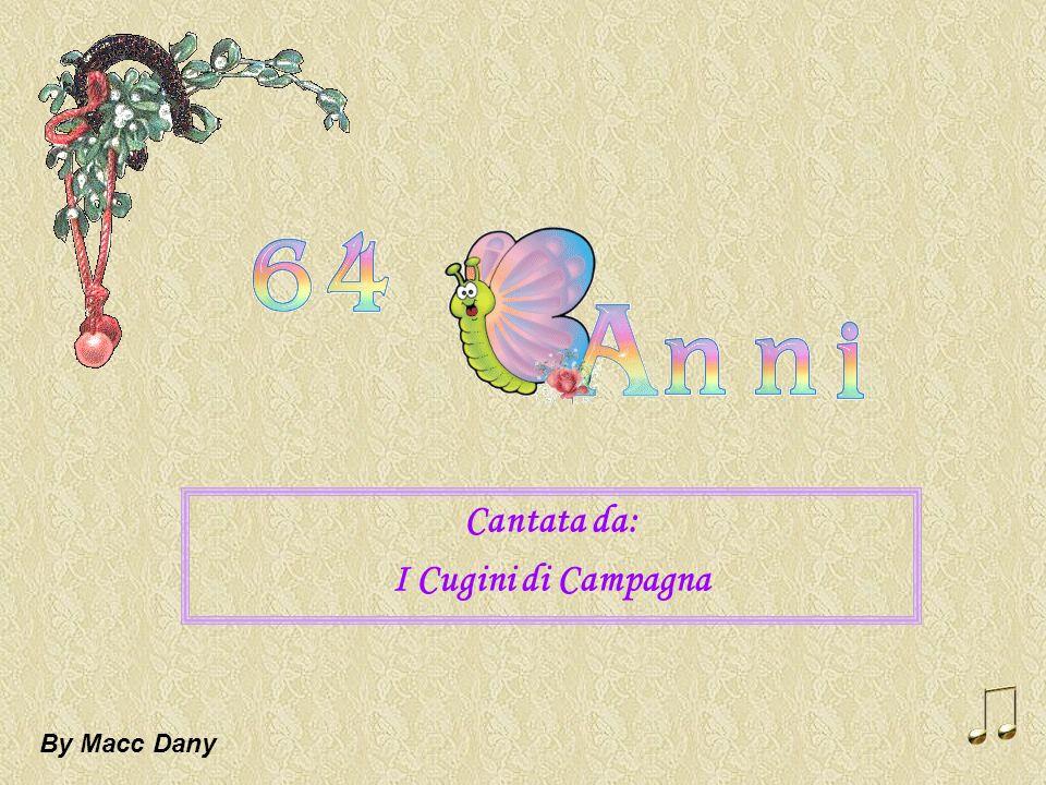 Cantata da: I Cugini di Campagna By Macc Dany