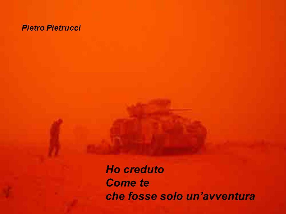 Ho creduto Come te che fosse solo unavventura Pietro Pietrucci