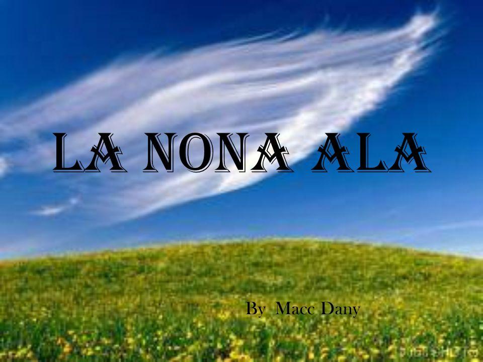 LA NONA ALA By Macc Dany