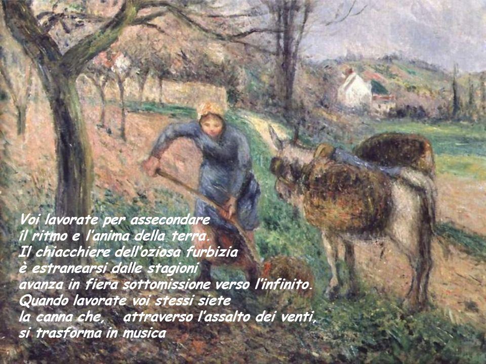 Allora un contadino disse: Maestro… Parlaci del lavoro
