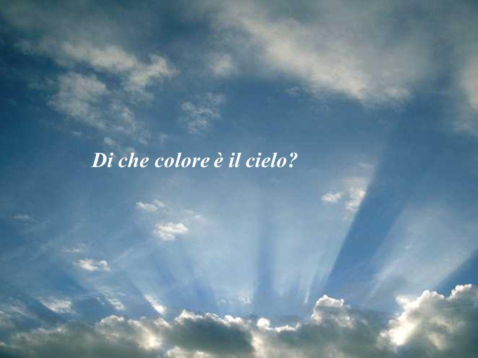Di che colore è il cielo?